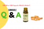CBD Oil or CBD Capsule: Which Is Better?