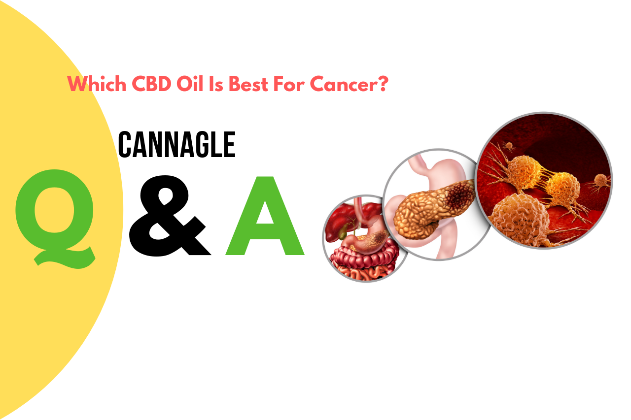 Which CBD Oil Is Best For Cancer?