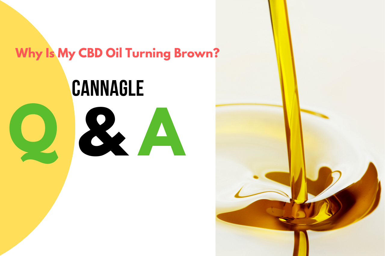 Why Is My CBD Oil Turning Brown