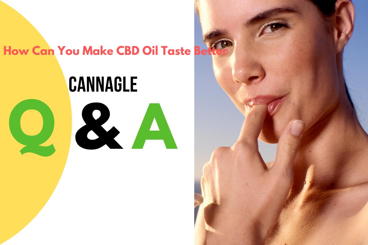 How Can You Make CBD Oil Taste Better
