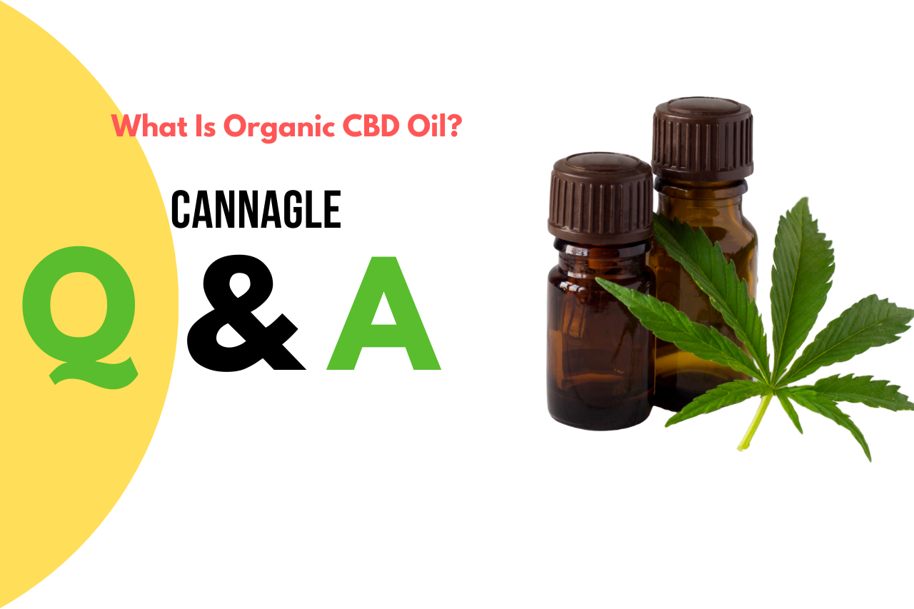 What Is Organic CBD Oil?